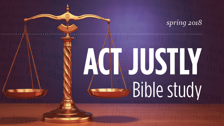 Act Justly bible study